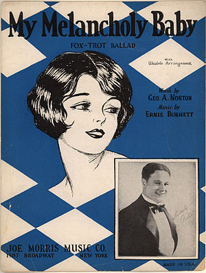 My Melancholy Baby - 1920s sheet music cover featuring Gene Austin