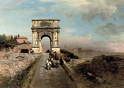 Oswald Achenbach - Passing through The Arch of Titus on the Via Sacra, Rome.jpg