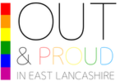 Out and Proud in East Lancashire.png