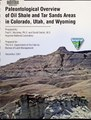 Paleontological overview of oil shale and tar sands areas in Colorado, Utah, and Wyoming (IA paleontologicalo18murp).pdf