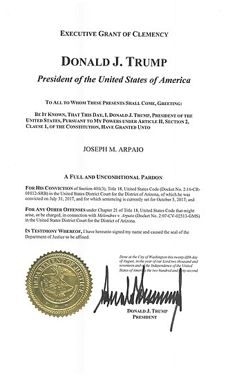 Office of the Pardon Attorney - Pardon of Joe Arpaio by President Trump