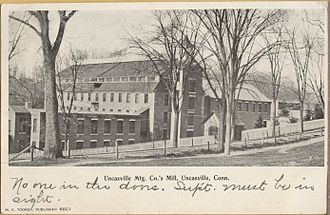 Montville, Connecticut - Uncasville Mfg. Co. mill, about 1906