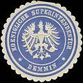 Siegelmarke Koenigliche Superintendentur Demmin W0331716.jpg