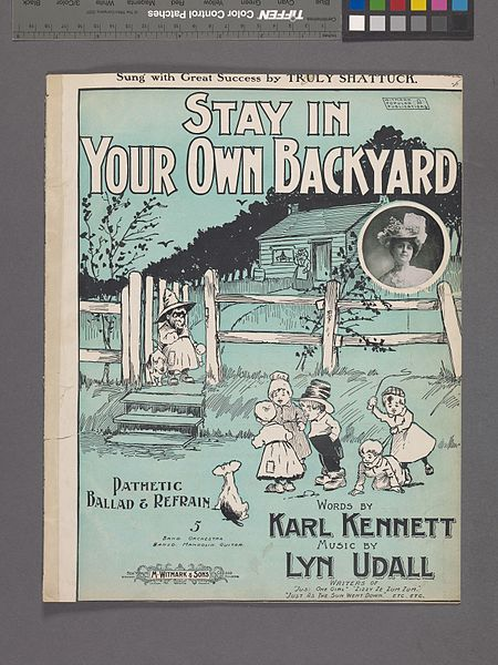 File:Stay in your own backyard (NYPL Hades-609649-1256600).jpg