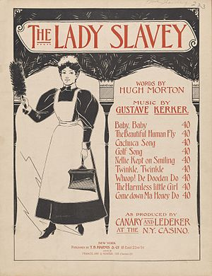 Marie Dressler - Music for The Lady Slavey (1896) Dressler had her first starring role as household servant Flo Honeydew, an outstanding hit she performed in for four years.