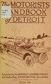 The motorist handbook of Detroit. (IA motoristhandbook00unse).pdf