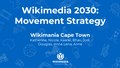 Wikimedia 2030 Movement Strategy at Wikimania 2018.pdf