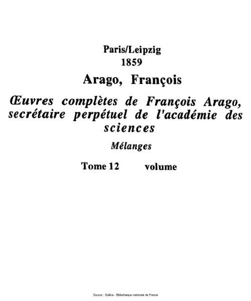 File:Arago - Œuvres complètes de François Arago, secrétaire perpétuel de l'académie des sciences, tome 12.djvu