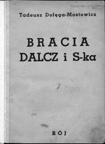 File:Bracia Dalcz i S-ka t. 2 (Tadeusz Dołęga-Mostowicz).djvu