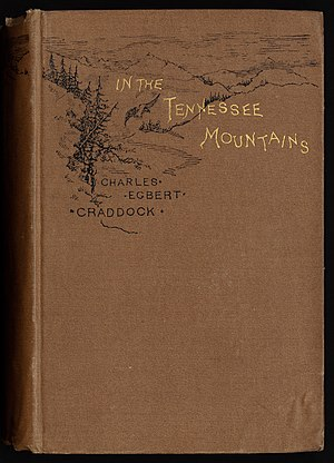Mary Noailles Murfree - In the Tennessee Mountains, 1884