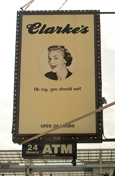 An advertisement for a diner. Such signs are common on storefronts. Clarkes on Belmont.jpg