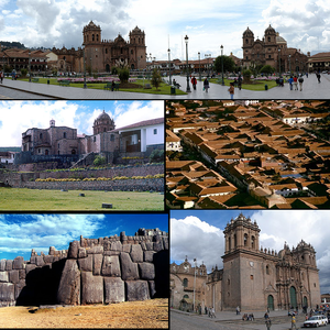 Top: Plaza de Armas, Middle left: Temple of Coricancha, Middle right: Aerial view of Cusco, Bottom left: Sacsayhuamán, Bottom right: Cathedral of Cusco