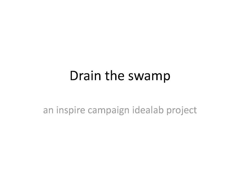 File:Drain the swamp idea lab proposal.pdf