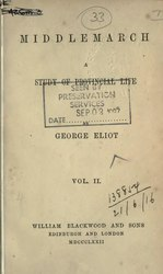 George Eliot: Middlemarch: a Study in Provincial Life