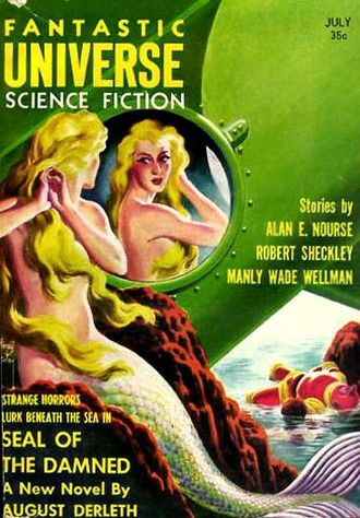 "August Derleth - Derleth's novelette ""The Seal of the Damned"" was the cover story in the July 1957 issue of Fantastic Universe, illustrated by Virgil Finlay"