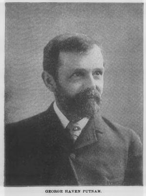 George Haven Putnam - George Haven Putnam