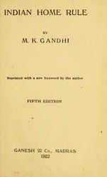 Mahatma Gandhi: Indian Home Rule