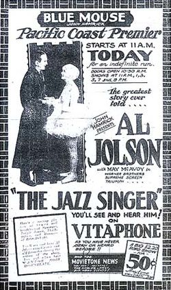 Advertisement from the Blue Mouse Theater announcing the Pacific Coast premiere of The Jazz Singer, and Movietone News