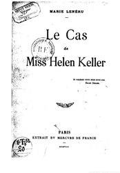 Marie Lenéru: Le cas de Miss Helen Keller