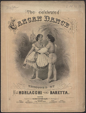Can-can - Giuseppina Morlacchi introduced the cancan to American audiences in 1867.