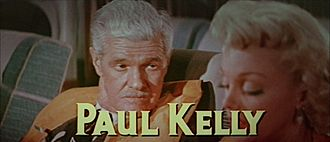 Paul Kelly (actor) - Kelly in The High and the Mighty (1954)