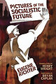 Pictures of the Socialistic Future (2010 edition) cover.jpg