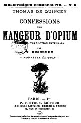 Thomas de Quincey: Confessions d'un mangeur d'opium
