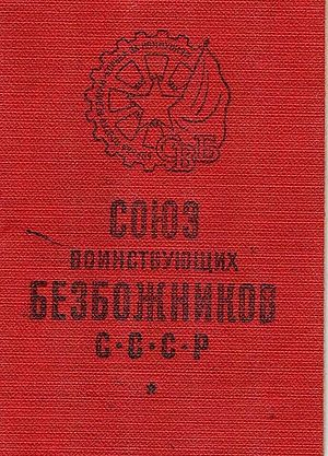 Marxist–Leninist atheism - The membership card of the League of Militant Atheists (Soyuz Voinstvuyushchikh Bezbozhnikov) in the USSR