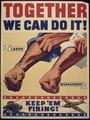TOGETHER WE CAN DO IT - KEEP `EM FIRING - NARA - 515856.tif