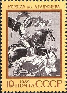 Epic of Koroghlu Heroic epic poem of the Turkic peoples