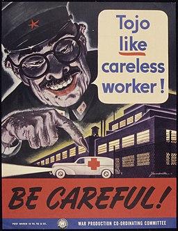 Tojo like careless worker^ Be careful^ - NARA - 535307
