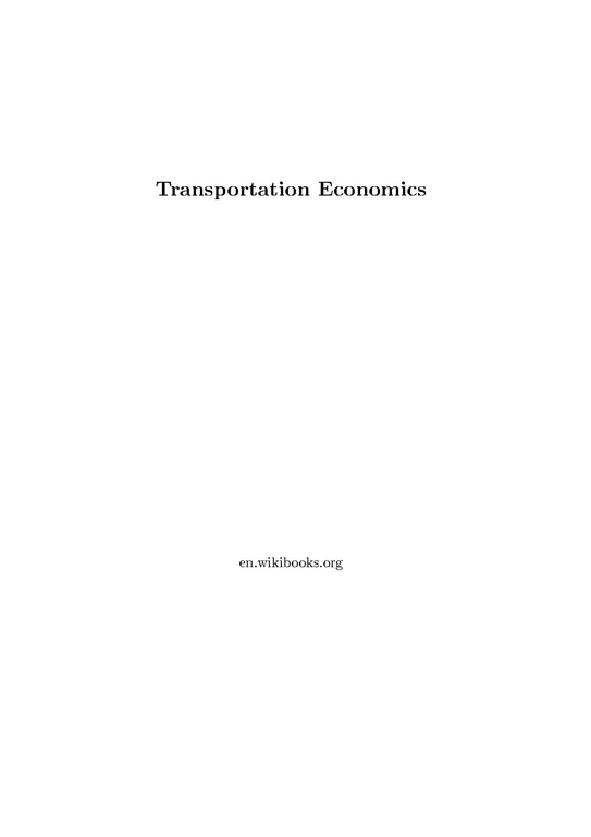 transportation economics Transportation and the economy  truck transportation represented the largest segment of transportation services and accounted for 31% of the sector's share of.
