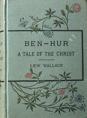 Ben-Hur: A Tale of the Christ - First edition, 1880