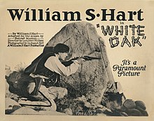 William S. Hart en White Oak.jpg