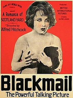 "An advertisement for the movie Blackmail featuring a young woman in lingerie holding a garment over one arm looks toward camera. Surrounding text describes the film as ""A Romance of Scotland Yard"" and ""The Powerful Talking Picture"""