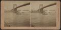 Brooklyn Bridge and New York City, U.S.A, by Kilburn, B. W. (Benjamin West), 1827-1909.png