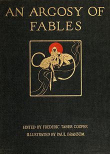 alt=ARGOSY OF  FABLES EDITED BY FREDERIC TABER COOPER  ILLUSTRATED BY PAUL BRANSOM