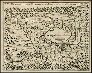 Carlos de Sigüenza y Góngora - Map of Mexico and the central lake system by Italian traveler Giovanni Francesco Gemelli Careri from one by Sigüenza y Góngora.