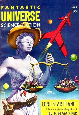 H. Beam Piper - Lone Star Planet was originally published in the March 1957 issue of Fantastic Universe