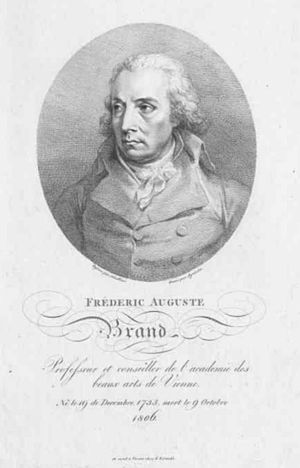 """Friedrich August Brand - Portrait of Friedrich August Brand by Karl Agricola. The text can be translated as """"Professor and Councillor of the Academy of Fine Arts of Vienna. Born 19 December 1735, died 9 October 1806."""""""