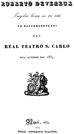 Gaetano Donizetti - Roberto Devereux - title page of the libretto - Naples 1837.png