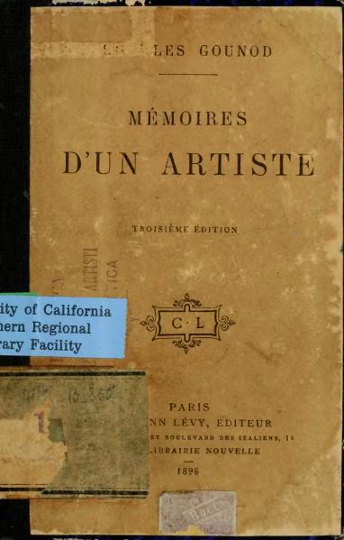 File:Gounod - Mémoires d'un artiste, 1896, 3e éd.djvu