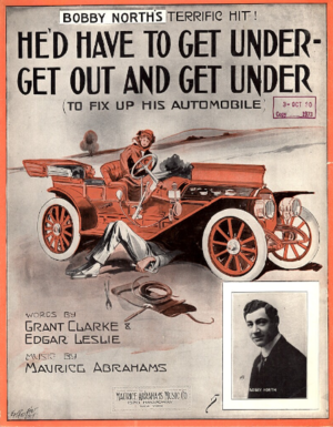 He'd Have to Get Under – Get Out and Get Under (to Fix Up His Automobile) - Image: He'd Have to Get Under – Get Out and Get Under Bobby North 1908