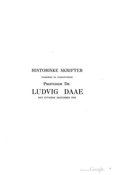 File:Historiske Skrifter tilegnede Ludvig Daae.djvu