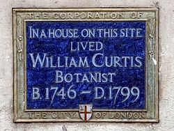 In a house on this site lived william curtis botanist b. 1746 d.1799