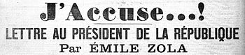 English: Title of Zola's J'Accuse...! article ...