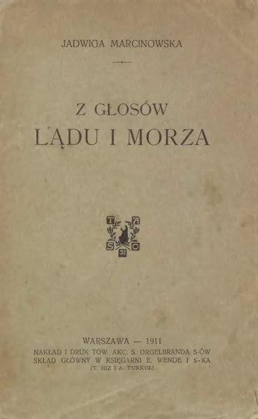 File:Jadwiga Marcinowska - Z głosów lądu i morza.djvu