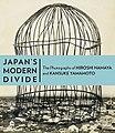 Japan's Modern Divide The Photographs of Hiroshi Hamaya and Kansuke Yamamoto at the Getty Museum.jpg