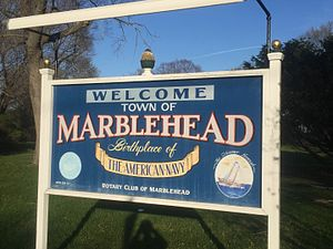 "USS Hannah - Marblehead welcome sign clearly claiming the town as ""Birthplace of the American Navy"""
