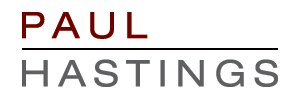 Paul Hastings - Paul Hastings LLP
